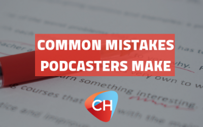 Common mistakes podcasters make