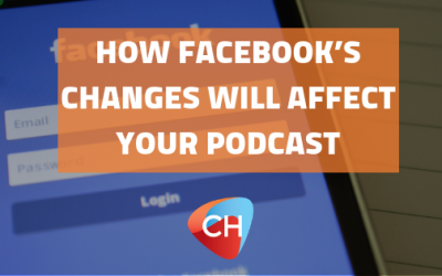 How Facebook's changes will affect your Podcast