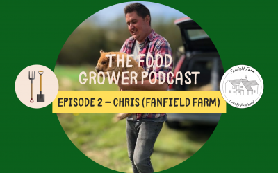 Food Grower Podcast Episode 2