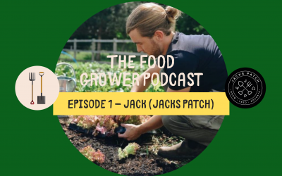 Food Grower Podcast Episode 1