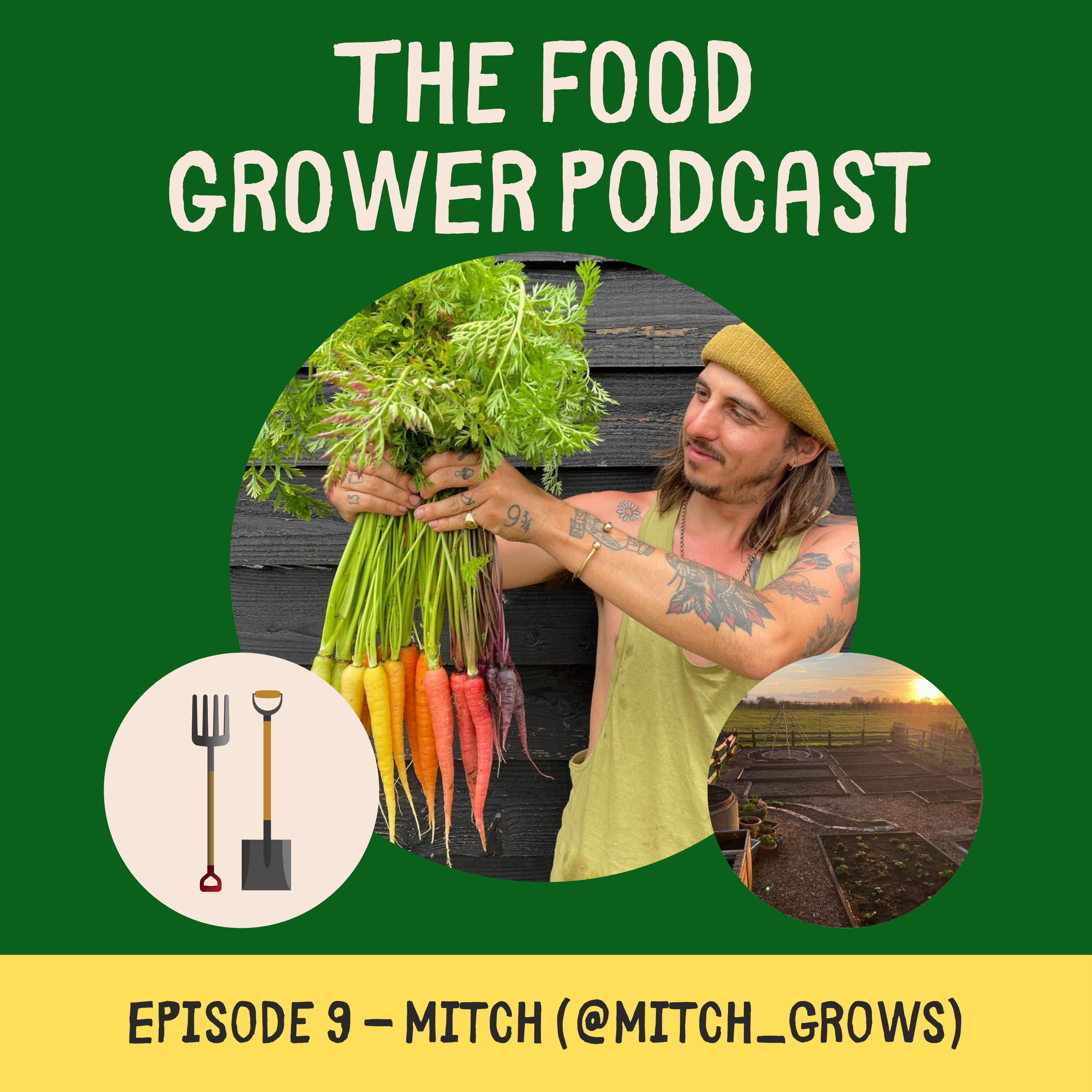 Food Grower Podcast Mitch Grows